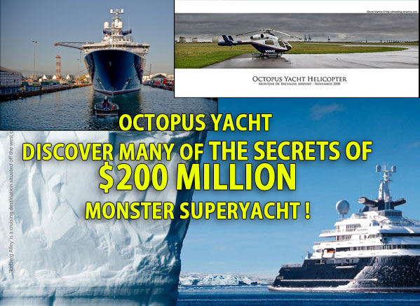 OCTOPUS YACHT 200 Million MONSTER Superyacht